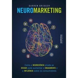 Livro - Neuromarketing - Bridger- Autêntica