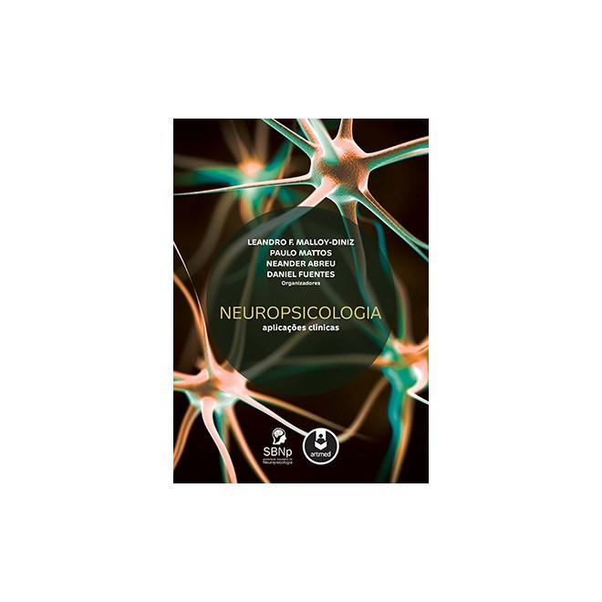 Livro - Neuropsicologia Aplicações Clínicas - Malloy-Diniz
