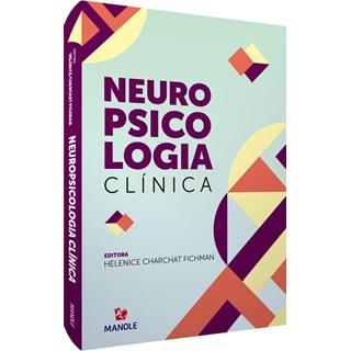 Livro Neuropsicologia Clínica - Fichman - Manole