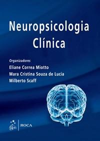 Livro Neuropsicologia Clinica Miotto