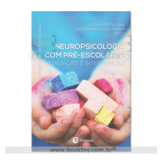 Livro - Neuropsicologia com Pré Escolares - Dias