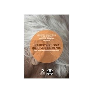 Livro - Neuropsicologia do Envelhecimento - Uma Abordagem Multidimensional - Malloy-Diniz