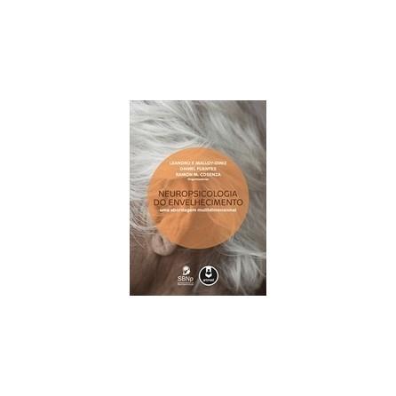 Livro - Neuropsicologia do Envelhecimento - Uma Abordagem Multidimensional  - Malloy-Diniz ... d3373a272e