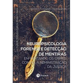 Livro - Neuropsicologia Forense e Detecção de Mentiras - Mattos - Pearson
