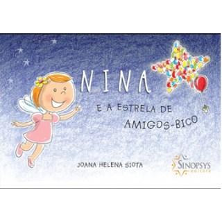 Livro - Nina e a Estrela de Amigos-Bico - Slota