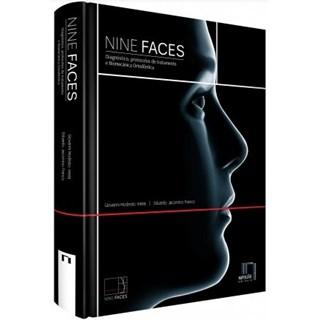 Livro - Nine Faces: Diagnóstico, Protocolos de Tratamento e Biomecânica Ortodôntica - Vieira
