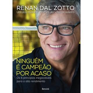 Livro - Ninguém é Campeão por Acaso - Dal Zotto