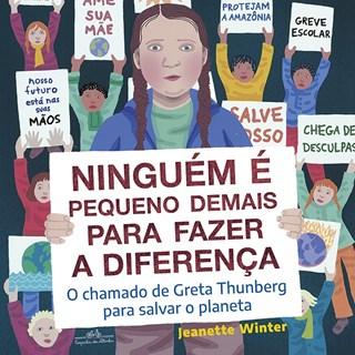 Livro - Ninguém é Pequeno Demais para Fazer a Diferença - Jeanette Winter