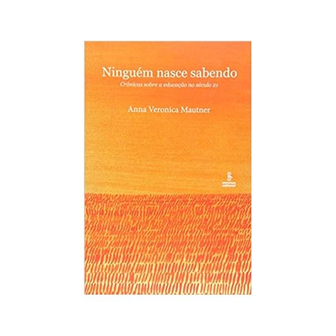 Livro - Ninguém Nasce Sabendo - Mautner - Summus