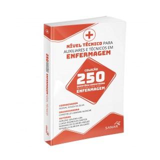 Livro - Nível Técnico para Auxiliares e Técnicos em Enfermagem para Concursos e Residências - 250 Questões Comentadas - Alencar