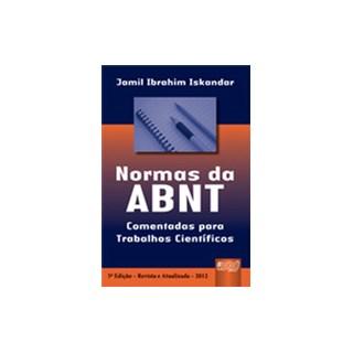Livro - Normas da ABNT Comentadas para Trabalhos Científicos - Iskandar