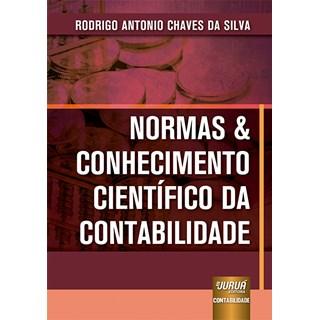 Livro - Normas & Conhecimento Científico da Contabilidade - Silva - Juruá
