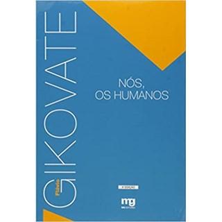 Livro - Nós,os Humanos - Gikovate - Mg Editorial
