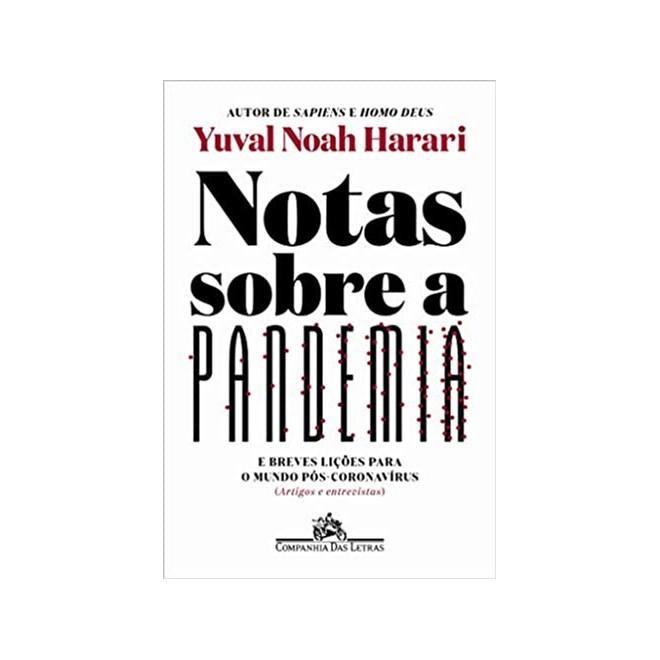 Livro - Notas Sobre a Pandemia - Harari - Companhia das Letras