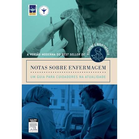 Livro - Notas Sobre Enfermagem - Um Guia para Cuidadores na Atualidade - Garcia