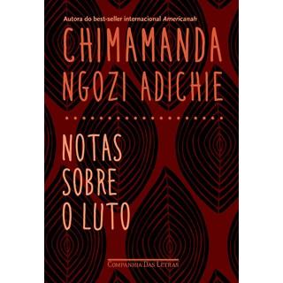 Livro Notas Sobre o Luto - Adichie - Companhia das Letras