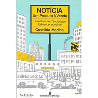 Livro - Notícia: Um Produto à Venda - Medina - Summus