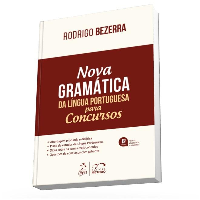 Livro - Nova Gramática da Língua Portuguesa para Concursos - Bezerra