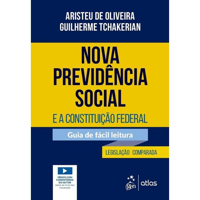 Livro - Nova Previdência Social e a Constituição Federal - Oliveira