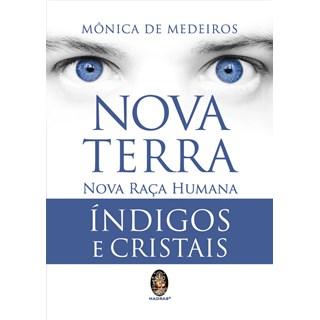 Livro - Nova Terra - Nova Raca Humana Indigos E Cristais - Medeiros