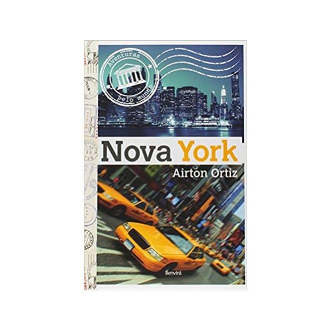 Livro - Nova York - Coleção Aventuras pelo Mundo - Ortiz