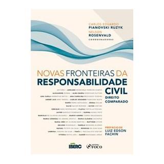 Livro - NOVAS FRONTEIRAS DA RESPONSABILIDADE CIVIL - DIREITO COMPARADO - Duarte 1º edição
