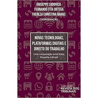 Livro - Novas Tecnologias, Plataformas Digitais e Direito - Ludovico - Revista dos Tribunais