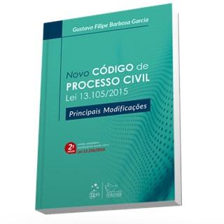 Livro - Novo Código de Processo Civil - Lei 13.105/2015 - Principais Modificações - Garcia