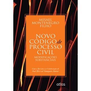 Livro - Novo Código de Processo Civil: Modificações Substanciais - Montenegro Filho