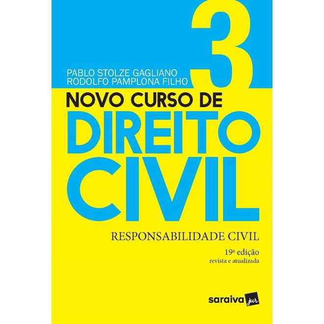 Livro - Novo Curso de Direito Civil Vol 3 - Responsabilidade Civil - 18ª Ed. 2020 - Gagliano 18º edi