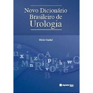 Livro - Novo Dicionário Brasileiro de Urologia - Hachul