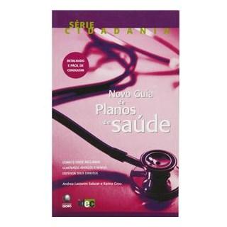 Livro - Novo Guia de Planos de Saúde - Lazzarini