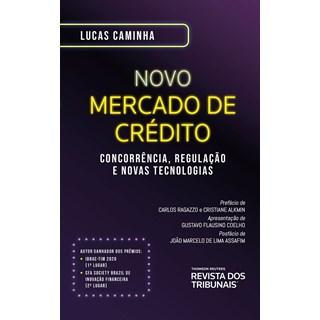 Livro Novo Mercado De Crédito - Caminha - Revista dos Tribunais