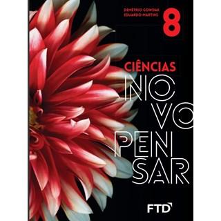 Livro - Novo Pensar Ciências - 8 Ano - FTD