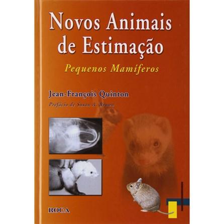 Livro - Novos Animais de Estimação - Pequenos Mamíferos - Quinton ***