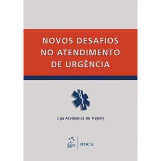 Livro - Novos Desafios no Atendimento de Urgência - Bianchi