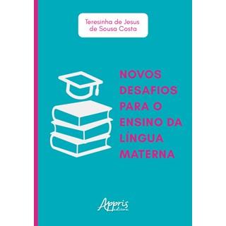 Livro - Novos Desafios Para o Ensino da Língua Materna - Costa