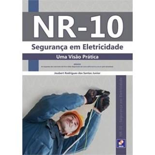 Livro - NR 10 - Segurança em Eletricidade - Uma Visão Prática - Santos Jr.
