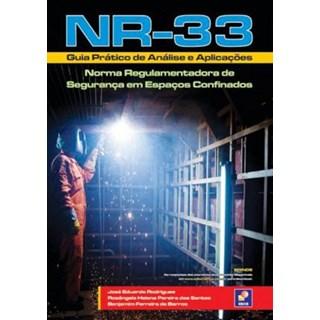 Livro - NR-33 - Guia Prático de Analise e Aplicações - Norma Regulamentadora de Segurança em Espaços Confinados - Barros