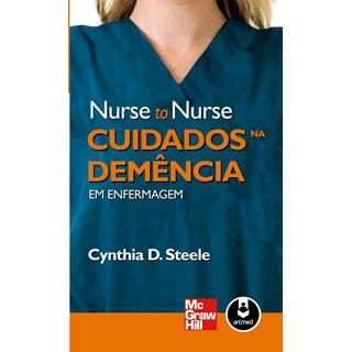 Livro - Nurse to Nurse Cuidados na Demência em Enfermagem - Steele @@