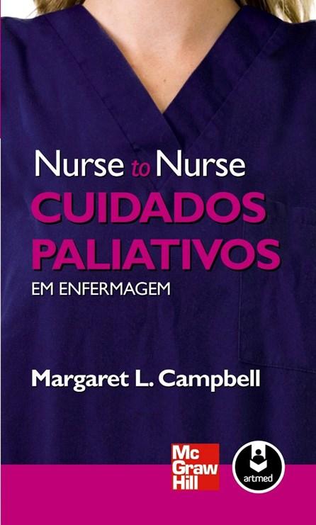 Livro - Nurse to Nurse Cuidados Paliativos em Enfermagem - Campbell