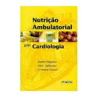 Livro - Nutrição Ambulatorial em Cardiologia - Magnoni