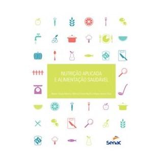 Livro - Nutrição aplicada a alimentação saudável - Martins 3º edição