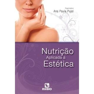 Livro - Nutrição Aplicada à Estética - Pujol
