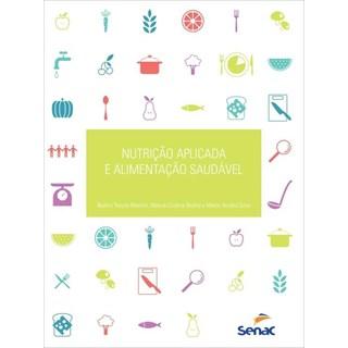 Livro - Nutrição Aplicada e Alimentação Saudável  - Martins