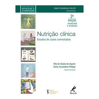 Livro - Nutrição Clínica - Estudos de Casos Comentados - Aquino