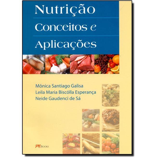 Livro - Nutrição - Conceitos e Aplicações - Galisa