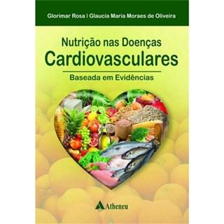 Livro - Nutrição de Doenças Cardiovasculares - Baseada em Evidências - Rosa
