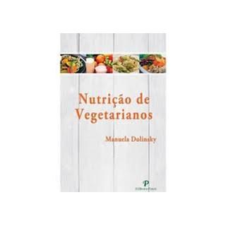 Livro - Nutrição de Vegetarianos - Dolinsky
