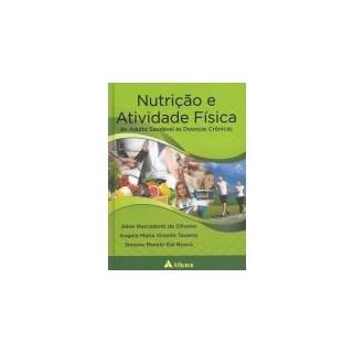 Livro - Nutrição e Atividade Física - Do Adulto Saudável às Doenças Crônicas - Mercadenti
